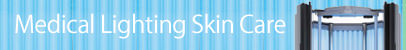 Medical Lighting Skin Care 光線治療 光線外来